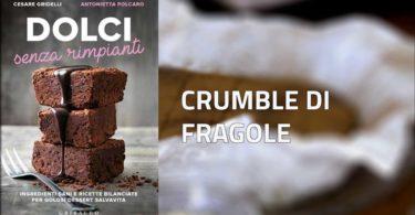 Crumble di Fragole